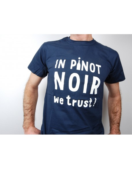 T-Shirt in pinot noir we trust !