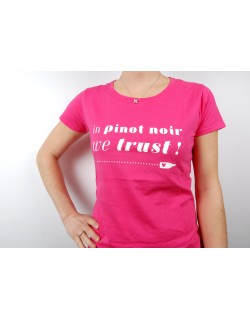 "T-shirt ""in pinot noir we trust"" fuchsia pink, ladies"